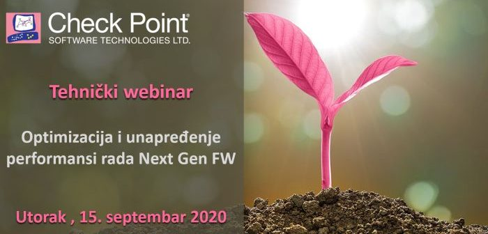 "Check Point tehnički webinar: ""Optimizacija i unapređenje performansi rada Next Gen FW"""